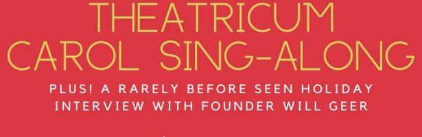 Theatricum Carol Sing-Along